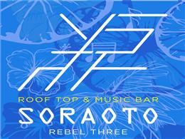 Roof Top&Music Bar〜SORAOTO〜 REBEL THREE